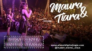 SURAT CINTA UNTUK STARLA - MAURA & TIARA ft VIA VALLEN