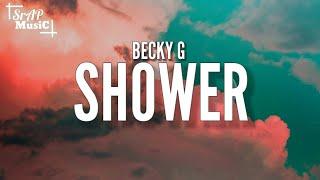 Becky G - Shower (Lyrics)