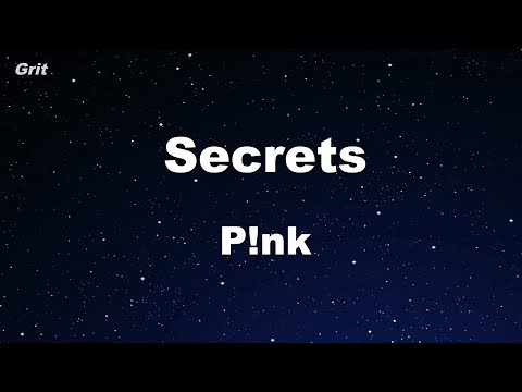 Secrets - P!nk Karaoke 【No Guide Melody】 Instrumental