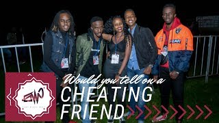 WOULD YOU LET YOUR FRIEND KNOW THEIR PARTNER IS CHEATING ON THEM😳😂🤔 {EAST MEETS WEST}