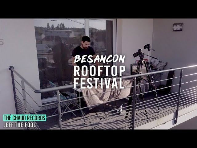 Jeff The Fool (Live) - @ Besançon Rooftop Festival 2020