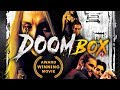 Doom Box (Fantasy, Horror, Thriller, AWARD WINNING, HD, English Movie) free online movies