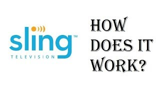 Sling TV - What is Sling TV and How Does it Work? - Review