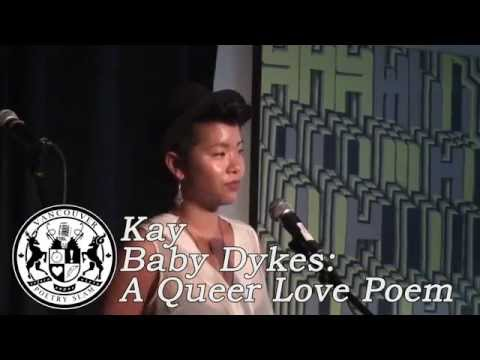 Kay - Baby Dykes: A Queer Love Poem