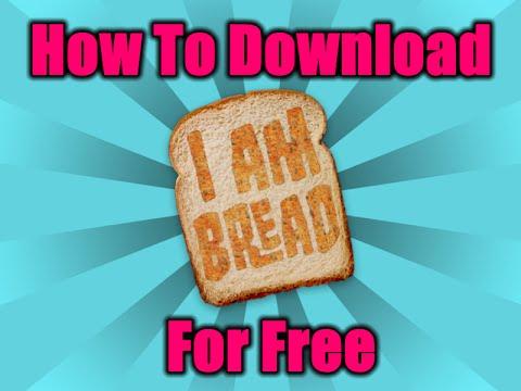 I Am Bread Download Pc