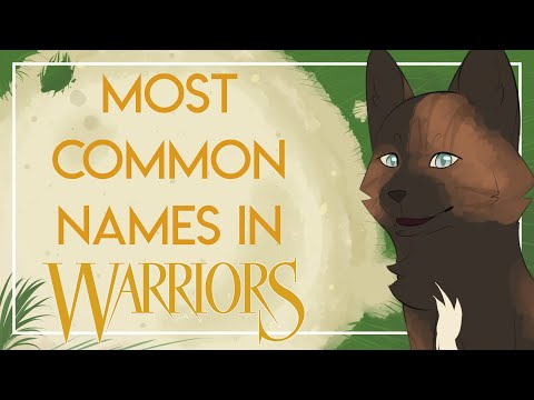 What Are The TOP 10 Most Used Warrior Cats Names?
