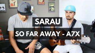 SARAU - So Far Away - Avenged Sevenfold (ft. Victor) #VEDA10