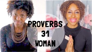 PROVERBS 31 WOMAN - Clothed With Dignity