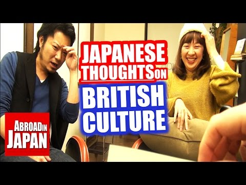 Japanese thoughts on British Culture