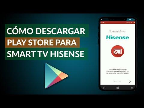 Cómo Descargar Play Store para Smart TV Marca Hisense