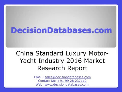 China Standard Luxury Motor-Yacht Industry Sales and Revenue Forecast 2016