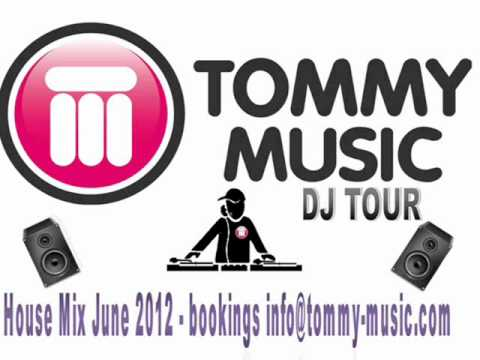 House mix june 2012 by tommy calderon tommy music youtube for House music 2012