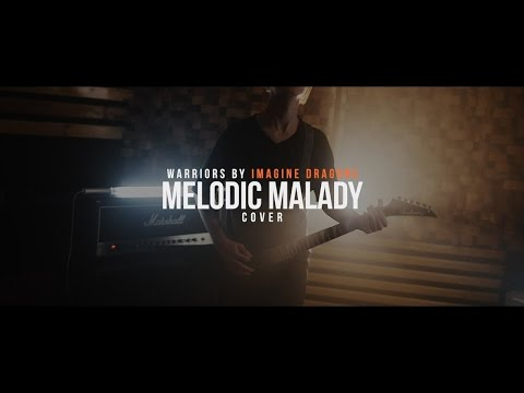 Imagine Dragons - Warriors (cover by Melodic Malady)