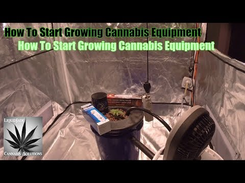 How To Start Growing Cannabis - Equipment