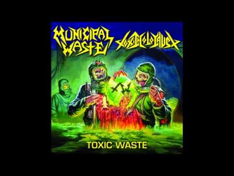 Municipal Waste/Toxic Holocaust | Toxic Waste Split [Full Album] thumb