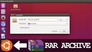 Create and Extract RAR Archives on UBUNTU like WinRar