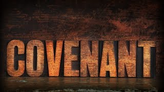 TWO COVENANTS: The Old Testament and New Testament