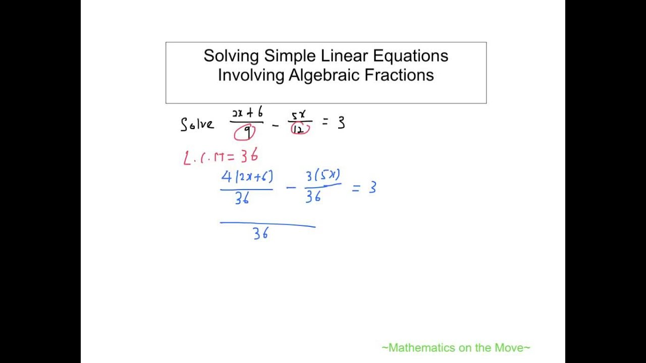 Solving Simple Linear Equations involving Algebraic ...