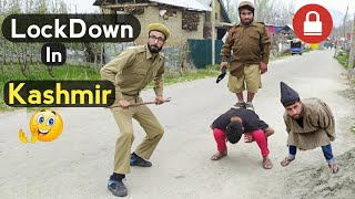 LockDown In Kashmir || Funny Drama