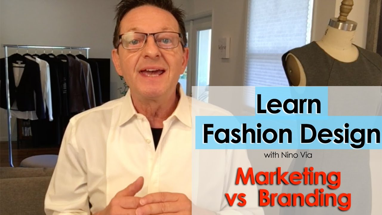 Marketing Vs Branding In Fashion Design Learn Fashion Design Online With These Courses Youtube