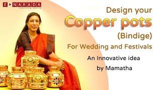 Video Decorating a Copper  Bindige (pot) for Wedding Ceremony | Nice idea by Mamatha download MP3, 3GP, MP4, WEBM, AVI, FLV Juni 2018
