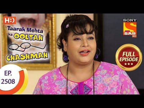 Taarak Mehta Ka Ooltah Chashmah - Ep 2508 - Full Episode - 11th July, 2018 thumbnail