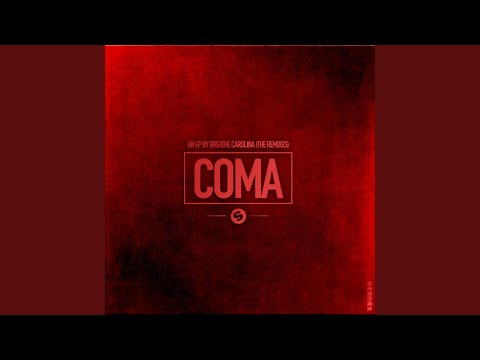 Coma (Holl & Rush Extended Remix)