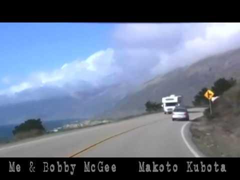 Me & Bobby Mcgee  By  Makoto Kubota 久保田麻琴