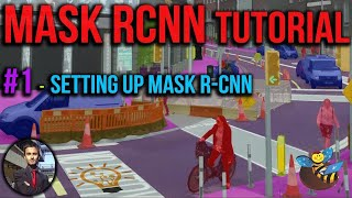 Mask RCNN Tutorial #1 - How to Set Up Mask RCNN on Windows 10 - Tutorial