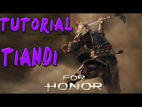 FOR HONOR | GUIA TUTORIAL CHINA TIANDI | COMBOS Y TRUCOS |GAMEPLAY ESPAÑOL