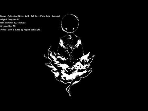 Deemo - Reflection (Mirror Night - Full) (Piano Only - Arrange)