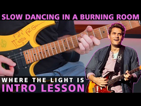 Slow Dancing In A Burning Room  In LA INTERLUDEINTRO Guitar Lesson  John Mayer
