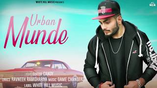 Urban Munde (Motion Poster) Candy | Rel. on 9 Aug | White Hill Music