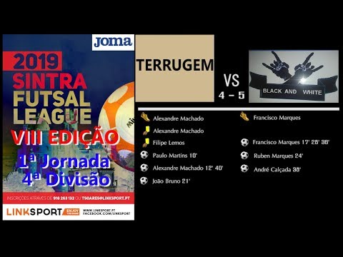 VIII Edição Sintra Futsal League 4ªDiv 1ªJorn Terrugem vs Black and Withe 4 - 5