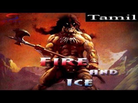 Fire & Ice - Tamil