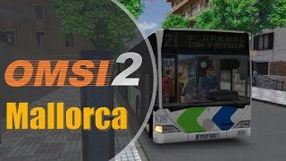 OMSI 2 | #121 | Add-On Mallorca | Erster Eindruck (1/2) | 21 → S´Arenal