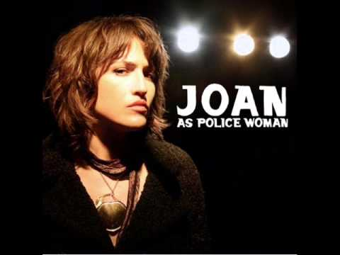 Joan As Police Woman - Save Me (Album Version)