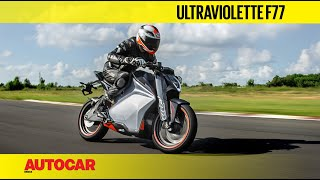 Ultraviolette F77 Electric Bike Review | Track Ride | Autocar India