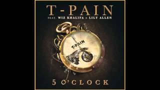 T-Pain - 5 O'Clock - (Audio)