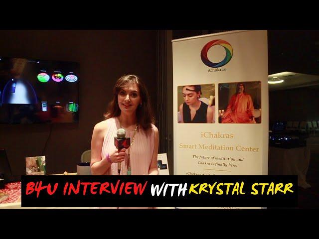 B4U's Interview with D. Krystal Starr (Owner of iChakras Smart Meditation Center)