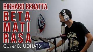 Video Richard Rehatta - Beta Mati Rasa (Cover By Udhats) download MP3, 3GP, MP4, WEBM, AVI, FLV Juli 2018