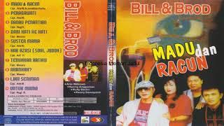 BILL & BROD MADU DAN RACUN