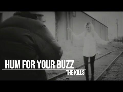 The Kills - Hum For Your Buzz - Subtitulada En Español