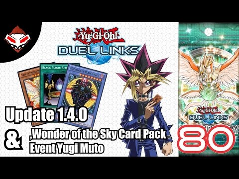 Yu-Gi-Oh! Duel Links - (80) Update 1.4.0, Wonder of the Sky Card Pack & Event Yugi Muto