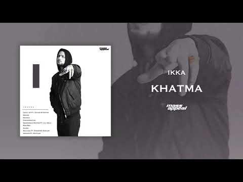 Ikka – Khatma