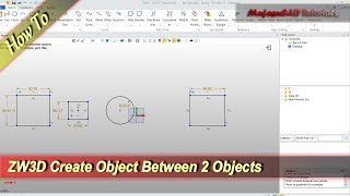 ZW3D Create Object Between 2 Objects Basic Tutorial For Beginner