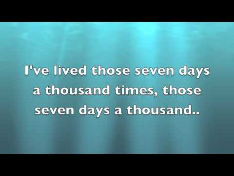 Kenny Chesney - Seven Days w/ lyrics