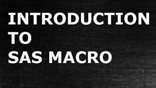 Introduction to SAS Macro | STatistical programming