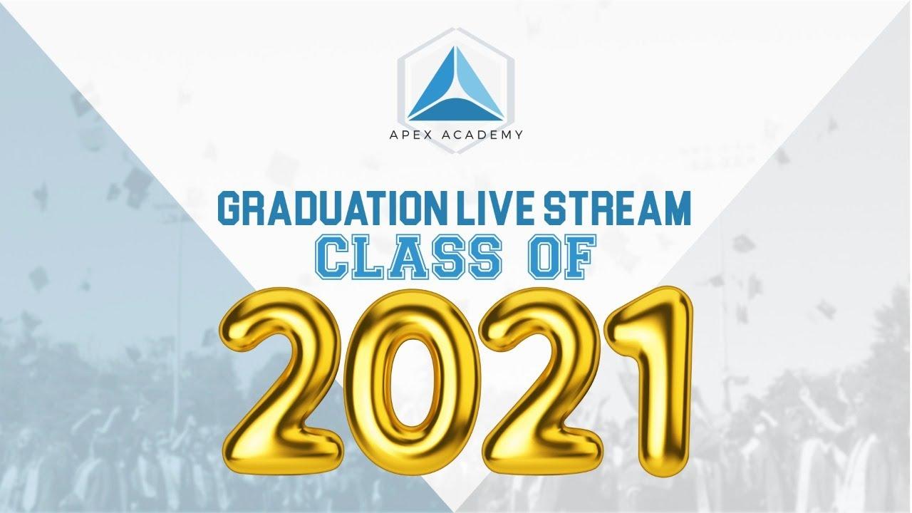 Download APEX Academy Graduation Live Stream 2021