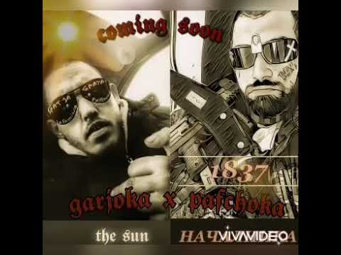 Download GARJOKA X PAFCHOKA - COMING SOON / THE SUN / 681 / LA FAMILIA!